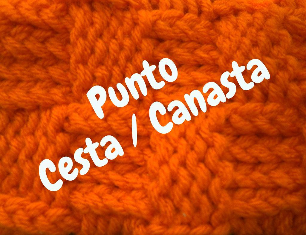 Punto Canasta - Cesta - Como Telar